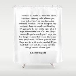 F.scott quotes Shower Curtain