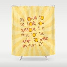 Sing Joyfully! Shower Curtain