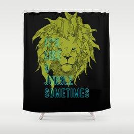 It's Like a Jungle Sometimes... Shower Curtain