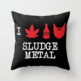 I Love Sludge Metal Throw Pillow