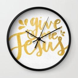 Give Me Jesus Wall Clock