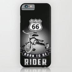 born to be rider iPhone 6s Slim Case