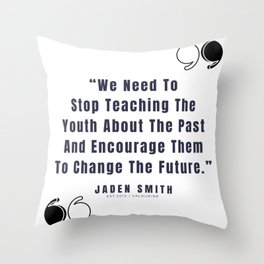 13   |  Jaden Smith Quotes | 190904 Throw Pillow