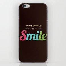 Don't forget to smile iPhone & iPod Skin