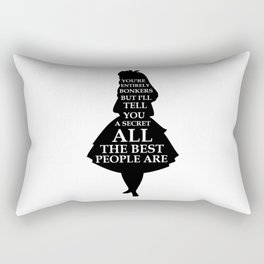 Alice In Wonderland Have I Gone Bonkers Quote - black and white Rectangular Pillow