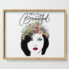 Hello Beautiful Woman and Flower Crown Serving Tray
