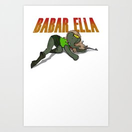 Babar Ella Art Print