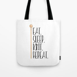 Eat Sleep Knit Repeat Tote Bag