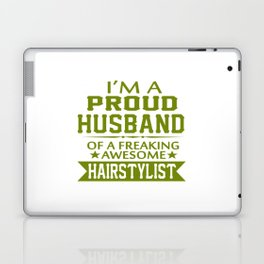 I'M A PROUD HAIRSTYLIST'S HUSBAND Laptop & iPad Skin