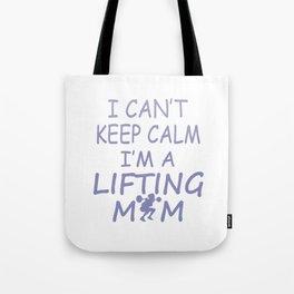 I'M A LIFTING MOM Tote Bag