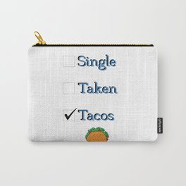 Singe Taken Tacos Relationship Status Carry-All Pouch