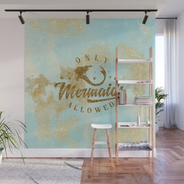 Only Mermaids allowed - Gold glitter lettering on aqua glittering background Wall Mural
