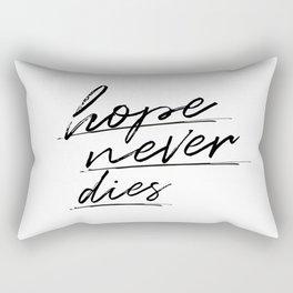 hope never dies Rectangular Pillow