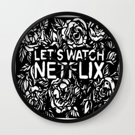 Lets watch netflix Wall Clock