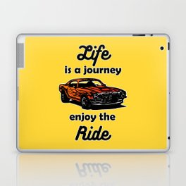 Life is a Journey, Enjoy the Ride Laptop & iPad Skin