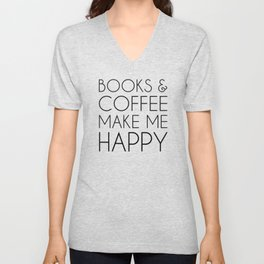 Books and Coffee Make Me Happy Unisex V-Neck