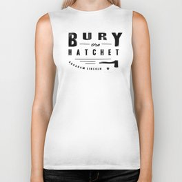 Bury the Hatchet (Lincoln) Biker Tank