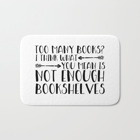 Too Many Books? (Arrows) Bath Mat