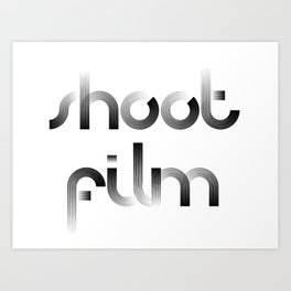 Shoot Film Art Print