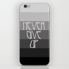 NEVER GIVE UP (Grey/Black) iPhone & iPod Skin