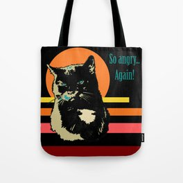 So angry... Again! (Posterized angry cat) Tote Bag