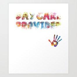 Daycare Provider tshirt Appreciation Gift Childcare Art Print