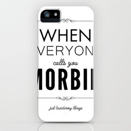 Just Taxidermy Things: Morbid iPhone Case