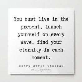 89   | Henry David Thoreau Quotes  | 190715 | Metal Print