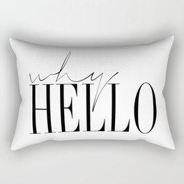 Why Hello Rectangular Pillow