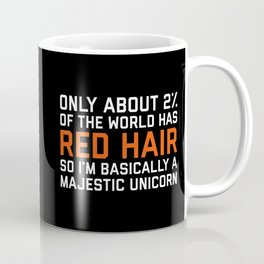 Red Hair Funny Quote Coffee Mug