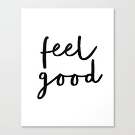 Fell Good black and white contemporary minimalism typography design home wall decor bedroom Canvas Print