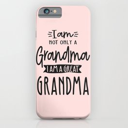 Cute Great Grandma Funny Great Grandma Gift iPhone Case