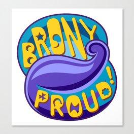Brony Proud - Blue Canvas Print
