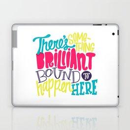 Bound To Happen Laptop & iPad Skin