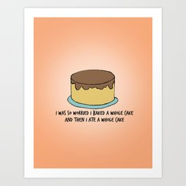 BROAD CITY - I BAKED A WHOLE CAKE Art Print