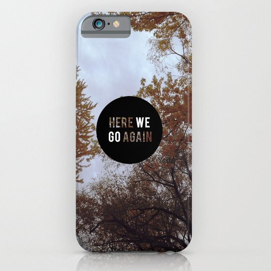 HERE,AGAIN. iPhone & iPod Case