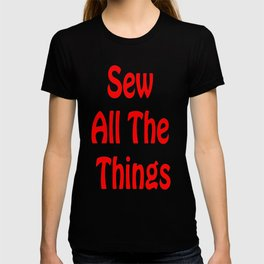 Sew All the Things in Red T-shirt