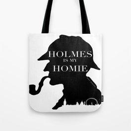 Homie Holmes Tote Bag