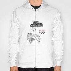 I Hate You / Rain Hoody