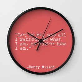 Henry Miller quote Wall Clock