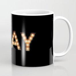 Slay queen Coffee Mug