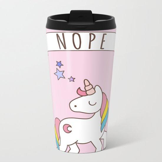 Nope Unicorn Metal Travel Mug