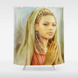 I pray a bitch would Shower Curtain