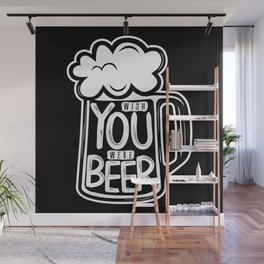 Wish You Were Beer Wall Mural