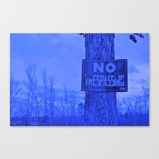 No Trespassing Canvas Print