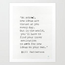 Bill Watterson quote Art Print