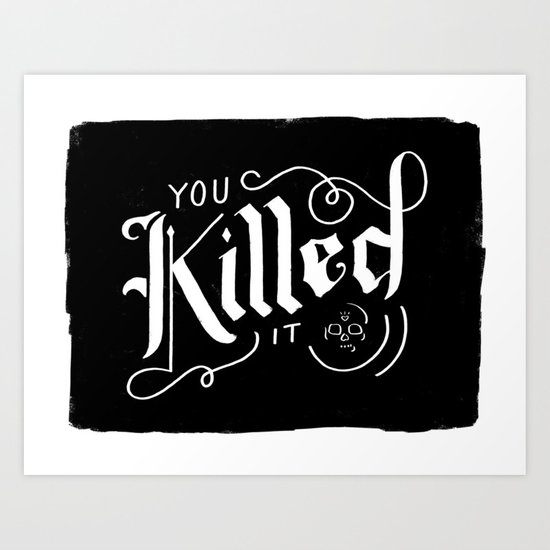You Killed It by jamiebartlett