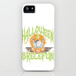 Hella Fun | Halloween Is Skelefun  iPhone Case