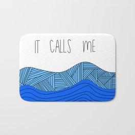 The Ocean Calls Me Bath Mat