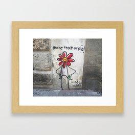 Make Peace or Die Framed Art Print